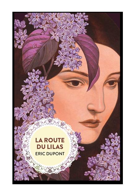 eric-dupont-la-route-du-lilas